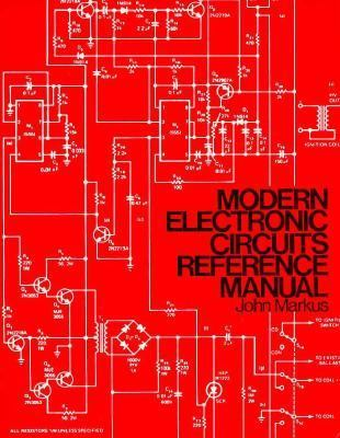 modern electronic circuits reference book by john markusmodern electronic circuits reference manual
