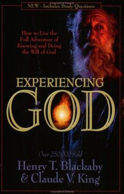 Paperback Experiencing God : How to Live the Full Adventure of Knowing and Doing the Will of God Book
