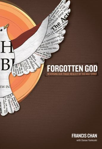 Paperback Forgotten God : Reversing Our Tragic Neglect of the Holy Spirit Book