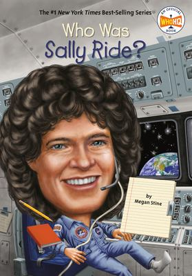 Who Was Sally Ride? - Book  of the Who Was/Is...?