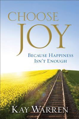 Hardcover Choose Joy : Because Happiness Isn't Enough Book