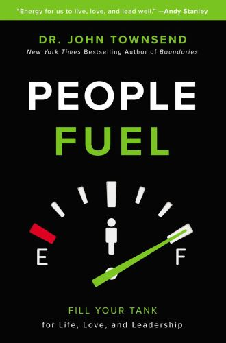 Hardcover People Fuel : How Energy from Relationships Can Transform Your Life, Love, and Leadership Book