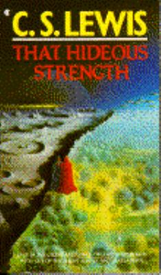 That Hideous Strength (A Modern Fairy-Tale for ... 0020869606 Book Cover