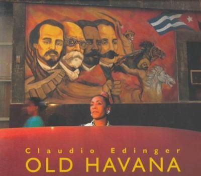 Claudio Edinger - Old Havana