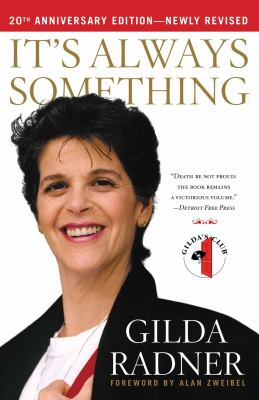Paperback It's Always Something : Twentieth Anniversary Edition Book