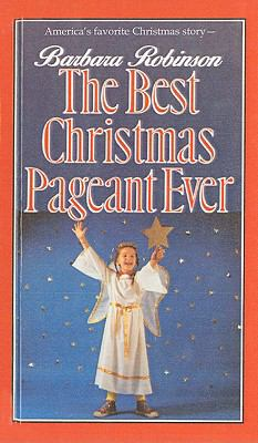 the best christmas pageant ever book by barbara robinson - The Best Christmas Pageant Ever Book