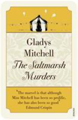 The Saltmarsh Murders - Book #4 of the Mrs. Bradley