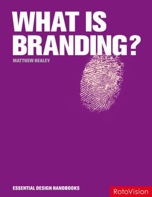 What Is Branding? - Matthew Healey