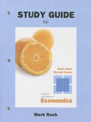 study guide for essential foundations of book by michael parkin rh thriftbooks com Economics Study Questions Grade 12 Economics Study Guide