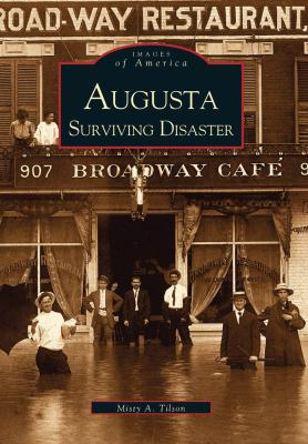 Augusta Surviving Disaster - Book  of the Images of America: Georgia