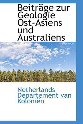 Paperback Beitrsge Zur Geologie Ost-Asiens und Australiens Book