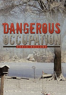 dangerous occupation Dangerous occupation download dangerous occupation or read online books in pdf, epub, tuebl, and mobi format click download or read online button to get dangerous.