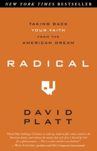Paperback Radical : Taking Back Your Faith from the American Dream Book