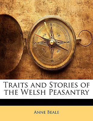 Paperback Traits and Stories of the Welsh Peasantry Book