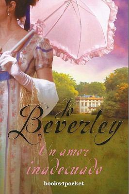 Un Amor Inadecuado - Jo Beverley
