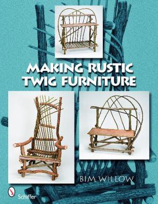 Attrayant Making Rustic Twig Furniture
