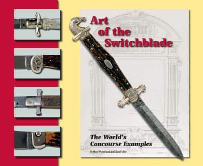 Art of the Switchblade: The World's    book by Neal Punchard