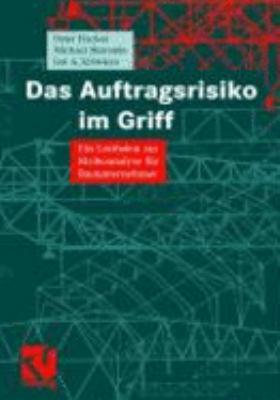 Das Auftragsrisiko Im Griff: Ein... book by Peter Fischer