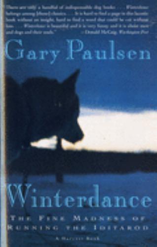 Paperback Winterdance : The Fine Madness of Running the Iditarod Book