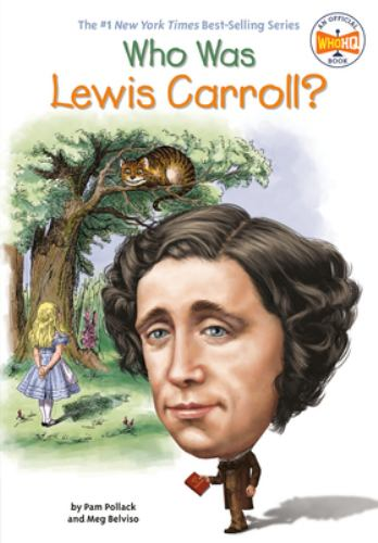 Who Was Lewis Carroll? - Book  of the Who Was/Is...?