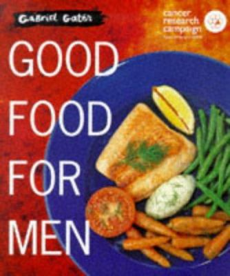 Good food for men book by gabriel gate good food for men forumfinder Gallery