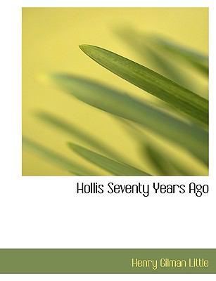 Paperback Hollis Seventy Years Ago Book