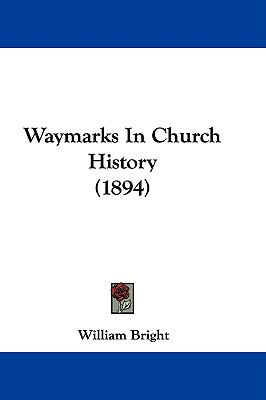 Hardcover Waymarks in Church History Book