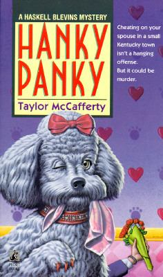 Hanky Panky  (A Haskell Blevins Mystery) - Book #5 of the Haskell Blevins