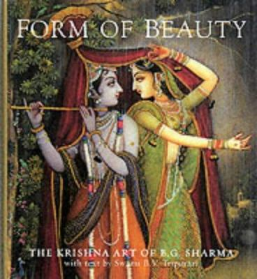 Form of Beauty : The Krishna Art of B. G. Sharma - Swami B. V. Tripurari