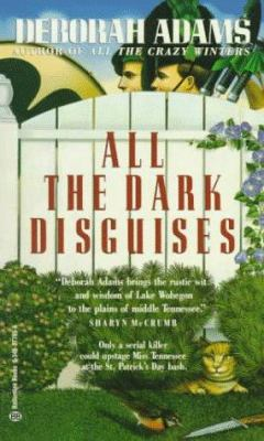 All the Dark Disguises - Book #3 of the Jesus Creek Mystery