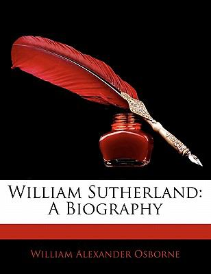 Paperback William Sutherland : A Biography Book