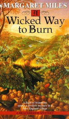 A Wicked Way to Burn - Margaret Miles
