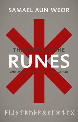 The Gnostic Magic of the Runes: Gnosis,    book by Samael Aun Weor
