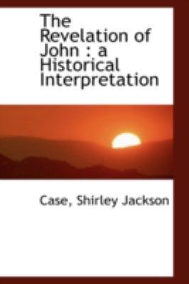 Paperback The Revelation of John : A Historical Interpretation Book