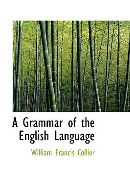 Paperback A Grammar of the English Language Book