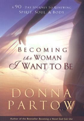 becoming the woman god wants me to be partow donna