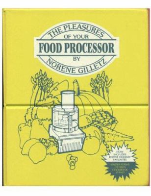 The pleasures of your food processor