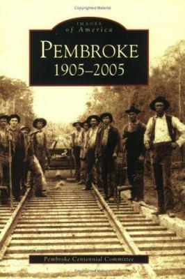 Pembroke: 1905-2005 - Book  of the Images of America: Georgia