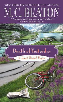Death of Yesterday (A Hamish Macbeth Mystery, 28) [Large Print] 145552252X Book Cover