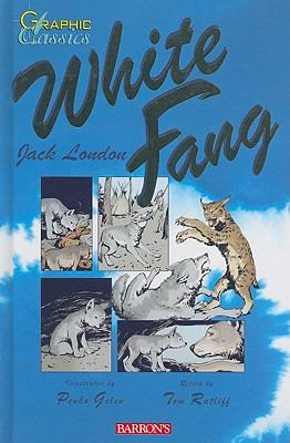 White Fang (Graphic Classics) 0764163027 Book Cover