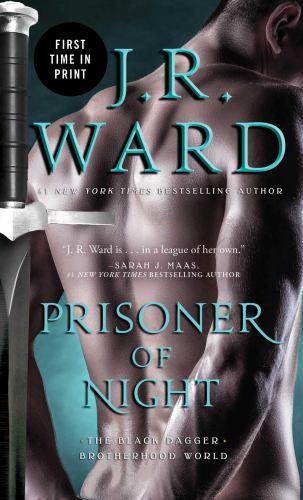Prisoner of Night - Book #16.5 of the Black Dagger Brotherhood