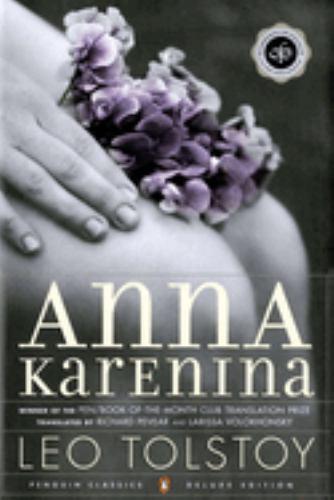 Anna Karenina : (Penguin Classics Deluxe Edition) 0143035002 Book Cover