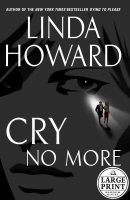 Cry No More Book By Linda Howard