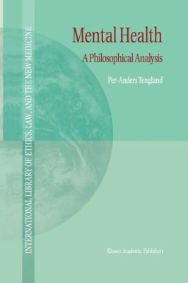 Mental Health : A Philosophical Analysis - Per-Anders Tengland