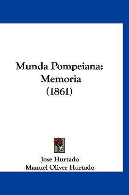 Hardcover Munda Pompeian : Memoria (1861) Book