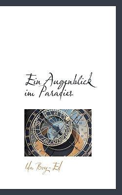 Paperback Ein Augenblick Im Paradies Book