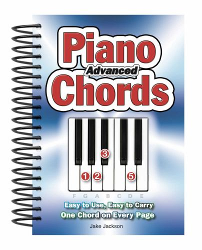 Advanced Piano Chords Easy To Use Easy Book By Jake Jackson