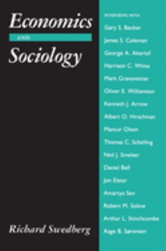 Economics and Sociology : Redefining Their Boundaries - Conversations with Economists and Sociologists - Richard Swedberg