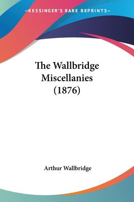 Paperback The Wallbridge Miscellanies Book