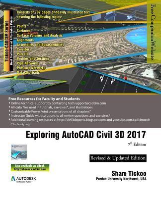 Exploring AutoCAD Civil 3D 2017 book by Sham Tickoo